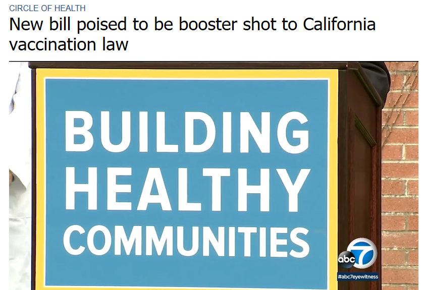 ABC 7: New bill poised to be booster shot to California vaccination law